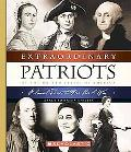 Extraordinary Patriots Of The United States Of America Colonial Times To Pre-civil War