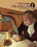 Benjamin Franklin You Never Knew
