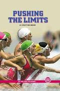 Pushing the Limits A Chapter Book