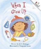 When I Grow Up (Rookie Readers: Level A)