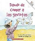 Dando De Comer a Las Gaviotas / Feeding the Gulls