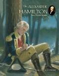 Alexander Hamilton You Never Knew