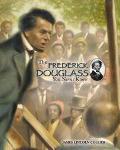 Frederick Douglass You Never Knew