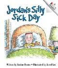 Jordan's Silly Sick Day