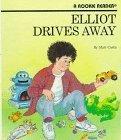 Elliot Drives Away (Rookie Readers)