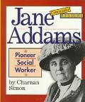 Jane Addams Pioneer Social Worker