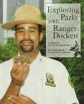 Exploring Parks With Ranger Dockett