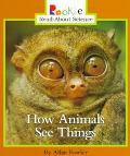 How Animals See Things
