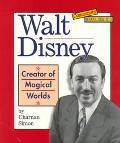 Walt Disney Creator of Magical Worlds