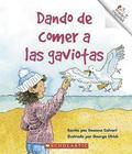 Dando De Comer a Las Gaviotas/Feeding the Gulls