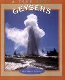 Geysers (True Books: Earth Science)