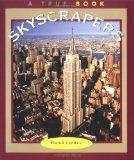 Skyscrapers (True Books : Buildings and Structures)