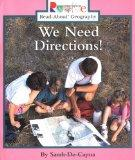We Need Directions (Rookie Read-About Geography)