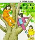 Katie Couldn't