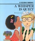Whisper Is Quiet