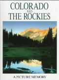 Colorado and the Rockies: A Picture Memory - Outlet - Hardcover - Special Value