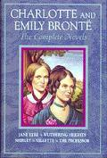 Charlotte and Emily Bronte The Complete Novels  Jane Eyre, Wuthering Heights, Shirley, Ville...