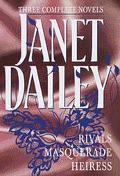 Three Complete Novels: Masquerade; Rivals; Heiress
