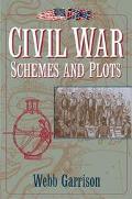 Civil War: Schemes and Plots