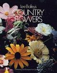 Lee Bailey's Country Flowers: Gardening and Bouquets from Spring to Fall