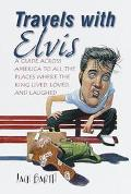 Travels with Elvis
