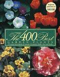 400 Best Garden Plants: A Practical Encyclopedia of Annuals, Perennials, Bulbs, Trees, and S...