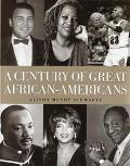 A Century of Great African-Americans - Alison Mundy Schwartz - Hardcover - Special Value