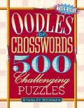 Oodles Of Crosswords 500 Challenging Puzzles