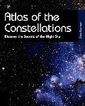 Atlas of the Constellations Discover the Secrets of the Night Sky