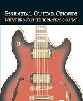 Essential Guitar Chords Everything You Need to Play Basic Guitar