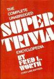 The Complete Unabridged Super Trivia Encyclopedia