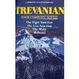 Trevanian: Four Complete Novels (The Eiger Sanction/ The Loo Sanction/ The Main/ Shibumi)