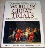 A Pictorial History Of The World's Great Trials: From Socrates to Jean Harris