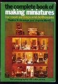 Complete Book of Making Miniatures
