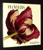 FLOWERS: Photographs by Irving Penn.