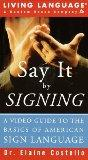 Say It by Signing: Conversing in American Sign Language