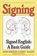 Signing Signed English  A Basic Guide