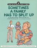 Sometimes a Family Has to Split Up - Jane Werner Werner Watson - Paperback - 1st ed
