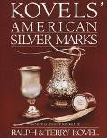 Kovels' American Silver Marks - Ralph Kovel - Hardcover
