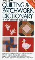 New Quilting and Patchwork Dictionary: Quilting Techniques, Tools and Accessories, Frames, F...