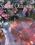 Special Occasions: Holiday Entertaining All Year Round - John Hadamuscin - Hardcover - 1st ed