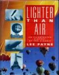 Lighter than Air: An Illustrated History of the Airship - Lee Payne - Hardcover - REV