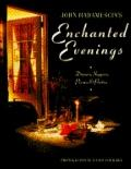 Enchanted Evenings: Dinners, Suppers, Picnics, and Parties