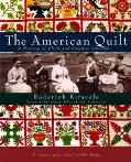 American Quilt A History of Cloth and Comfort 1750-1950