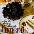 Five Minute Centerpiece - Jane Newdick - Hardcover - 1st American ed
