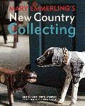 Mary Emmerling's New Country Collecting