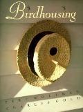 Birdhousing