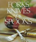 Forks, Knives & Spoons - Peri Wolfman - Hardcover - 1st ed