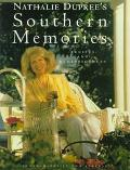 Nathalie Dupree's Southern Memories: Recipes and Reminiscences - Nathalie Dupree - Hardcover