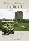 Illustrated History of Ireland From 400 Ad to 1800 Ad